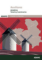 Temario y Cuestionarios Ofimática Auxiliares de la Junta de Comunidades de Castilla La Mancha de Ed. Adams