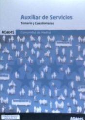 Temario y cuestionarios Personal Auxiliar de Servicios Comunidad de Madrid de Ed. Adams