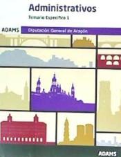 Administrativos de la Diputación General de Aragón (DGA) - Ed. Adams