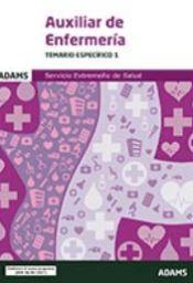 Temario específico 1 Auxiliar de Enfermería del Servicio Extremeño de Salud de Ed. Adams
