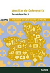 Auxiliar de Enfermería del  Servicio de Salud de Castilla-La Mancha (SESCAM) - Ed. Adams