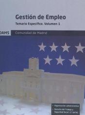 Temario específico 1 Gestión de Empleo de la Comunidad de Madrid de Ed. Adams