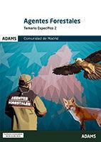 Temario específico 2 Agentes Forestales Comunidad de Madrid de Ed. Adams