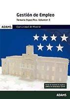 Temario específico 3 Gestión de Empleo de la Comunidad de Madrid de Ed. Adams