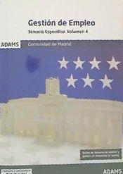 Temario específico 4 Gestión de Empleo de la Comunidad de Madrid de Ed. Adams