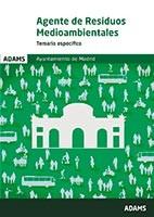 Temario específico Agentes de Residuos Medioambientales Ayuntamiento de Madrid de Ed. Adams