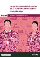 Auxiliar Administrativo del Servicio Aragonés de Salud - Ed. Adams