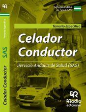 Temario Específico. Celador Conductor. Servicio Andaluz de Salud. de Ediciones Rodio