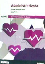 Temario específico I Administrativo-a del Servicio Andaluz de Salud de Ed. Adams