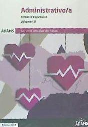 Temario Específico II Administrativo-a del Servicio Andaluz de Salud de Ed. Adams