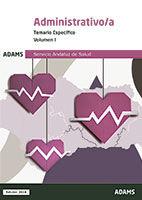 Temario específico III Administrativo-a del Servicio Andaluz de Salud de Ed. Adams