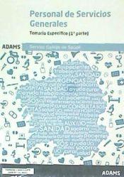 Personal de Servicios Generales Servizo Galego de Saúde (SERGAS) - Ed. Adams