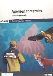 Agentes Forestales de la Comunidad de Madrid - Ed. Adams