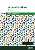 Administrativos de la Junta de Andalucía. Turno Libre - Ed. Adams