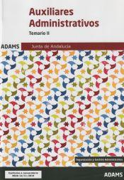 Temario II Auxiliares Administrativos de la Junta de Andalucía de Ed. Adams