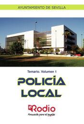Temario. Volumen 1. Policía Local. Ayuntamiento de Sevilla. de Ediciones Rodio
