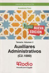 Temario Volumen 2. Auxiliares Administrativos de la Junta de Andalucía (C2.1000). de Ediciones Rodio