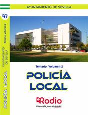Temario. Volumen 2. Policía Local. Ayuntamiento de Sevilla. de Ediciones Rodio