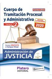 TRAMITACIÓN PROCESAL Y ADMINISTRATIVA ADMINISTRACIÓN JUSTICIA TURNO LIBRE TEMARIO VOL II de Platero Editorial