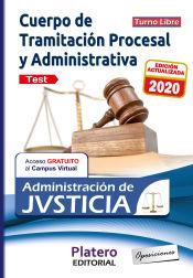 TRAMITACIÓN PROCESAL Y ADMINISTRATIVA ADMINISTRACIÓN JUSTICIA TURNO LIBRE TEST de Platero Editorial