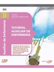 Tutorial Auxiliar de Enfermería. (Edición Abreviada en Blanco y Negro). EDITORIAL CEP, S.L.