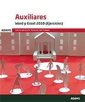 Word y Excel 2010. Ejercicios (supuestos prácticos). Auxiliares de Estado